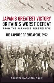 Cover of: The Mastermind Behind Japan's Greatest Victory, Britain's Worst Defeat