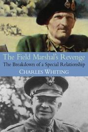 Cover of: FIELD MARSHAL'S REVENGE: THE BREAKDOWN OF A SPECIAL RELATIONSHIP