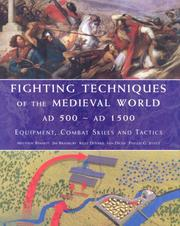 Cover of: Fighting Techniques of the Medieval Worl