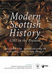 Cover of: The Modernisation of Scotland 1850 to the Present |