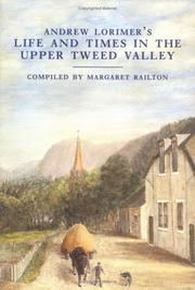 Cover of: Life and Times in the Upper Tweed Valley | Andrew Lorimer