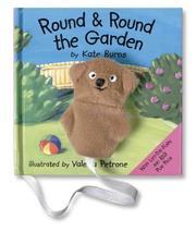 Round & Round the Garden by Kate Burns, Valeria Petrone