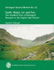 Earth, water, ice and fire by D. R. Oldroyd