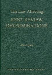 Cover of: The Law Affecting Rent Review Determinations