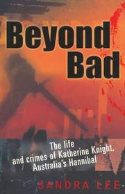 Cover of: Beyond bad | Lee, Sandra.