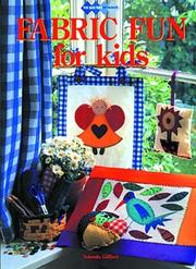 Cover of: Fabric Fun for Kids (Quilters Workshop)