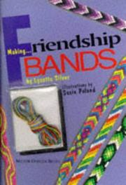 Cover of: Making...Friendship Bands/Book and Thread (Milner Craft Series)