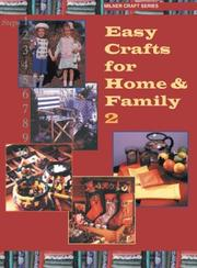 Cover of: Easy Crafts for Home & Family 2 (Milner Craft Series)