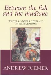 Cover of: Between the fish and the mudcake