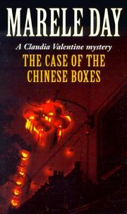 Cover of: The Case of the Chinese Boxes | Marele Day