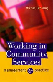 Cover of: Working in community services: management and practice