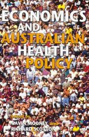 Cover of: Economics and Australian health policy |