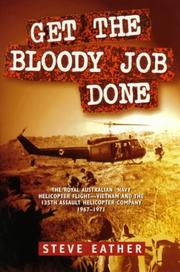 Get the bloody job done by Steve Eather