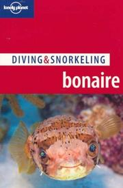 Cover of: Lonely Planet Diving & Snorkeling Bonaire