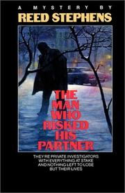 Cover of: The man who risked his partner | Reed Stephens