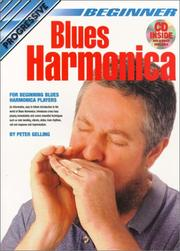 Cover of: Beginner Blues Harmonica | Peter Gelling