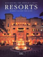 Cover of: Designing the Worlds Best Resorts | Wimberly Allison Tong