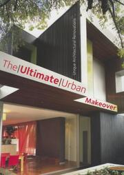 The ultimate urban makeover by Stephen Crafti