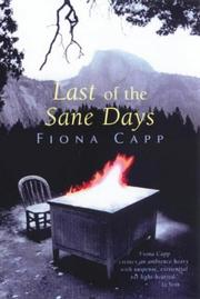 Cover of: Last of the sane days | Fiona Capp