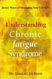 Cover of: Understanding Chronic Fatigue Syndrome | Alastair Jackson