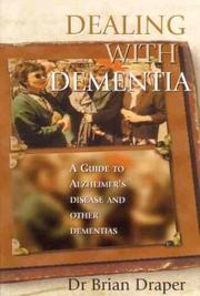 Cover of: Dealing with Dementia | Dr. Brian Draper