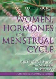 Cover of: Women, Hormones & the Menstrual Cycle | Ruth Trickey