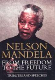 Cover of: Nelson Mandela: the struggle is my life : his speeches and writings brought together with historical documents and accounts of Mandela in prison by fellow-prisoners.