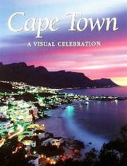 Cover of: Cape Town, a visual celebration