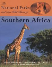 Cover of: The National Parks and Other Wild Places of Southern Africa