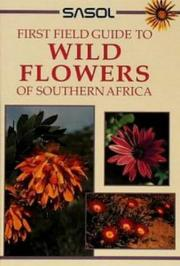 Cover of: Sasol wild flowers of southern Africa