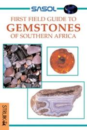 Cover of: Sasol first field guide to gemstones of Southern Africa