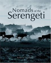 Cover of: Nomads of the Serengeti | Robyn Stewart