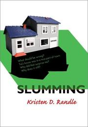 Cover of: Slumming | Kristen D. Randle