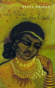 Cover of: girls on the wall | Diana Bridge