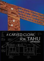 Cover of: A Carved Cloak for Tahu | Mere Whaanga