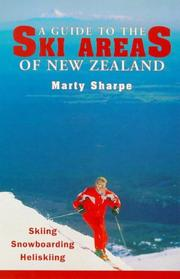 Cover of: A guide to the ski areas of New Zealand | Marty Sharpe