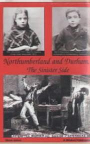 Cover of: Northumberland and Durham....the Sinister Side