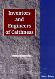 Cover of: Inventors and engineers of Caithness | Robert P. Gunn
