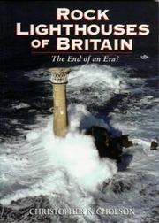 Cover of: Rock Lighthouses of Britain | Christopher P. Nicholson