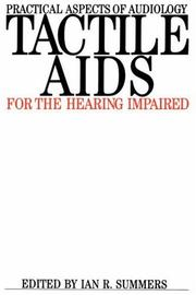 Cover of: Tactile Aids for the Hearing Impaired (Practical Aspects of Audiology)