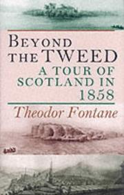Cover of: Beyond the Tweed: A Tour of Scotland in 1858