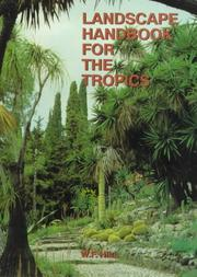 Cover of: Landscape handbook for the tropics