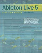 Cover of: Ableton Live 5 Tips and Tricks | Martin Delaney