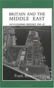 Cover of: Britain and the Middle East | Frank Brenchley