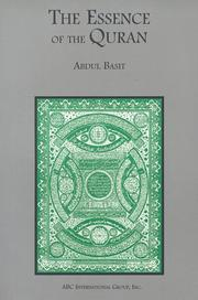 Cover of: The essence of the Quran