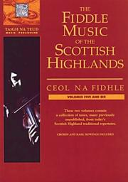 Cover of: The Fiddle Music Of The Scottish Highlands, Vols. 5 & 6 (Fiddle) | Christine Martin