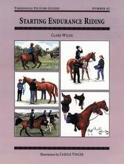 Cover of: Starting Endurance Riding (Threshold Picture Guide Series) | Clare Wilde