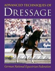 Cover of: Advanced Techniques of Dressage | German National Equestrian Federation