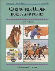 Cover of: Caring For Older Horses And Ponies (Threshold Picture Guides)