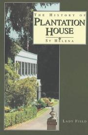 Cover of: history of Plantation House, St. Helena | Margaret Field